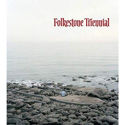 Andrea Schlieker - Folkestone Triennial: Tales of Time and Space - Preis vom 20.10.2020 04:55:35 h