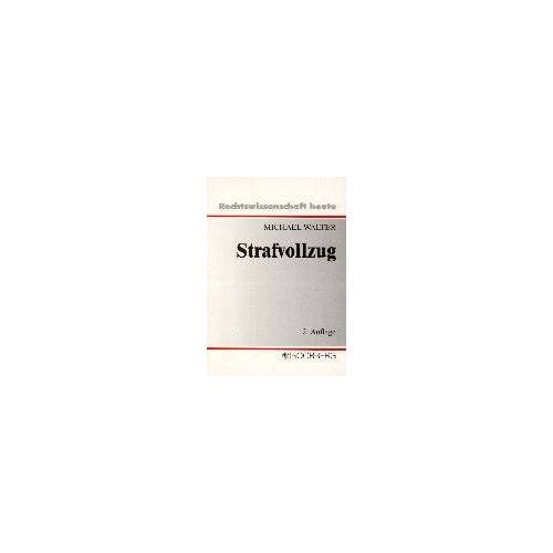 Michael Walter - Strafvollzug - Preis vom 18.10.2020 04:52:00 h