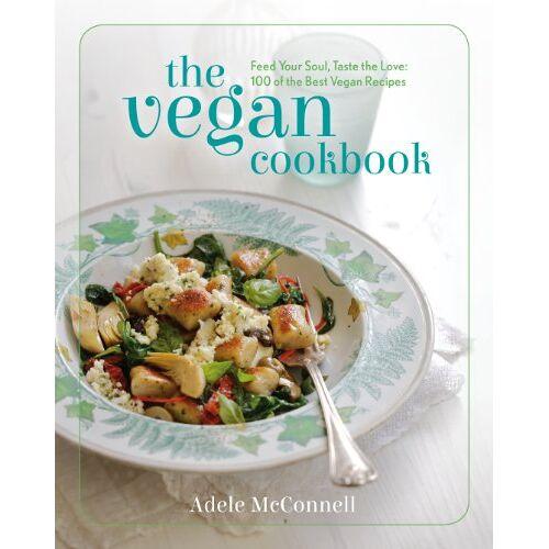 Adele Mcconnell - The Vegan Cookbook - Preis vom 03.05.2021 04:57:00 h