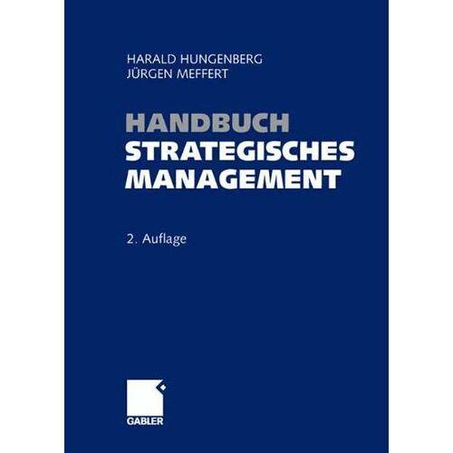 Harald Hungenberg - Handbuch Strategisches Management - Preis vom 26.02.2021 06:01:53 h