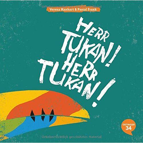 Verena Manhart - Herr Tukan! Herr Tukan! - Preis vom 02.12.2020 06:00:01 h