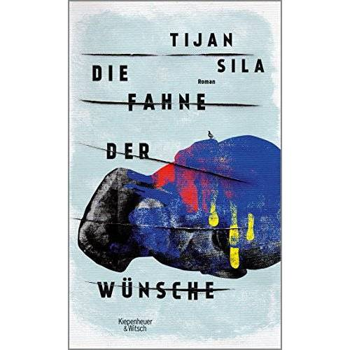 Tijan Sila - Die Fahne der Wünsche: Roman - Preis vom 05.09.2020 04:49:05 h