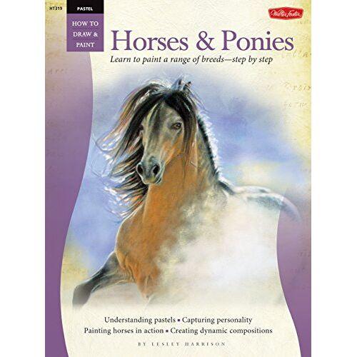 Lesley Harrison - Pastel: Horses & Ponies (How to Draw & Paint: Pastel) - Preis vom 12.06.2019 04:47:22 h