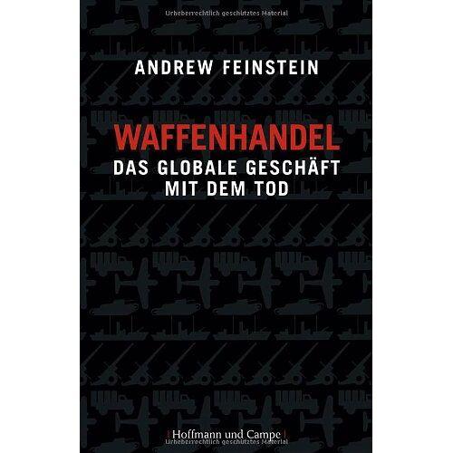 Andrew Feinstein - Waffenhandel - Preis vom 07.09.2020 04:53:03 h