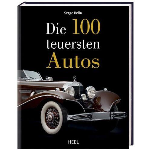 Serge Bellu - Die 100 teuersten Autos - Preis vom 17.01.2021 06:05:38 h