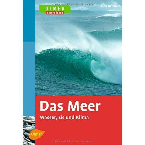 Petra Demmler - Das Meer: Wasser, Eis und Klima - Preis vom 16.01.2021 06:04:45 h