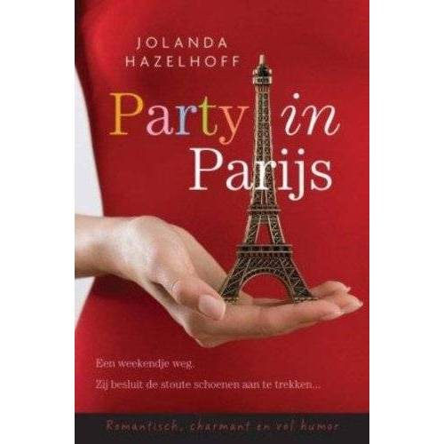 Jolanda Hazelhoff - Party in Parijs - Preis vom 09.05.2021 04:52:39 h