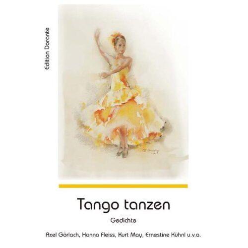 Ernestine Kühnl - Tango tanzen: Gedichte - Preis vom 31.03.2020 04:56:10 h