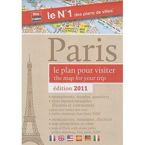 Blay-Foldex - Plan de Paris pour visiter, 2011 - Localisation des stations Vélib', plan du métro, RER et tramway. - Preis vom 12.05.2021 04:50:50 h