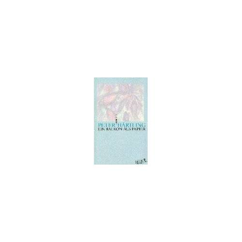 Peter Härtling - Ein Balkon aus Papier: Gedichte - Preis vom 07.05.2021 04:52:30 h