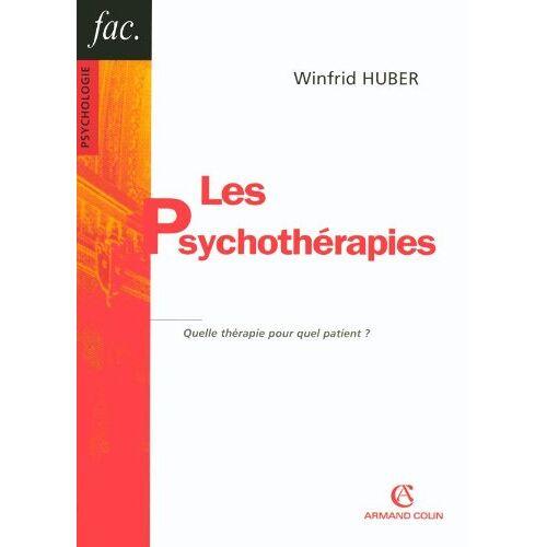 Winfrid Huber - Les psychothérapies : Quelle thérapie pour quel patient ? - Preis vom 11.05.2021 04:49:30 h