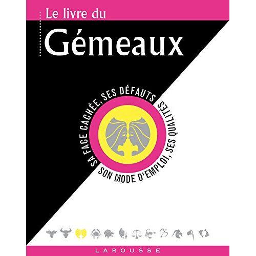 Gary Goldschneider - Le livre des Gémeaux : 22 mai-21 juin - Preis vom 26.02.2021 06:01:53 h