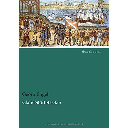 Georg Engel - Claus Störtebecker - Preis vom 25.07.2020 04:54:25 h