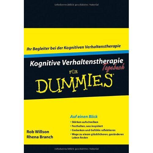 Rob Willson - Kognitive Verhaltenstherapie Tagebuch für Dummies - Preis vom 24.02.2021 06:00:20 h