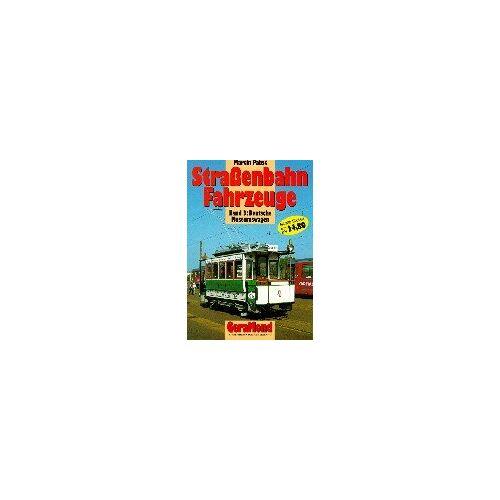 Martin Pabst - Strassenbahn-Fahrzeuge: Straßenbahn-Fahrzeuge, Bd.3, Deutsche Museumswagen - Preis vom 22.11.2020 06:01:07 h