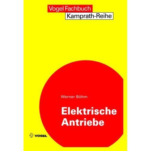 Werner Böhm - Elektrische Antriebe - Preis vom 08.05.2021 04:52:27 h