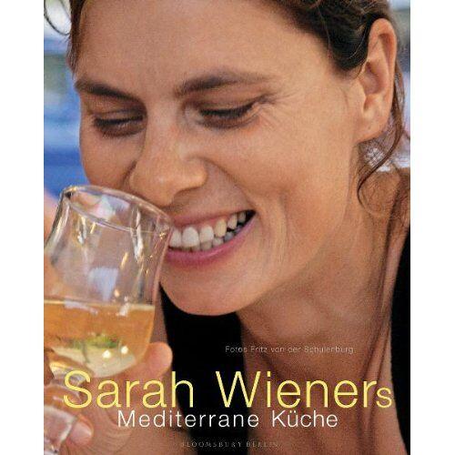 Sarah Wiener - Sarah Wieners mediterrane Küche: Kochbuch - Preis vom 05.09.2020 04:49:05 h