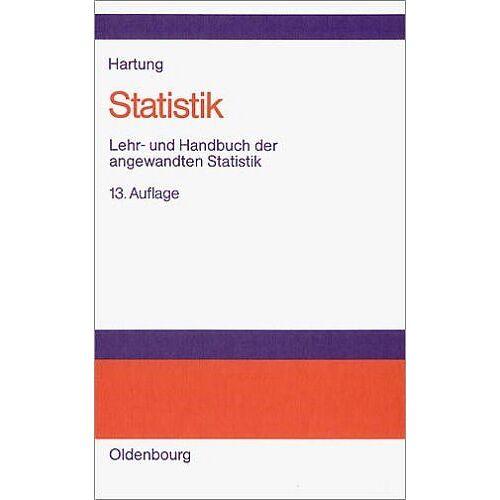 Joachim Hartung - Statistik: Lehr- und Handbuch der angewandten Statistik - Preis vom 07.05.2021 04:52:30 h