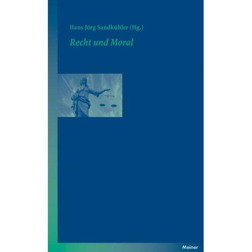 Sandkühler, Hans Jörg - Recht und Moral - Preis vom 21.10.2020 04:49:09 h