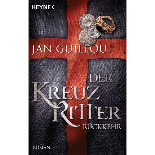 Jan Guillou - Der Kreuzritter - Rückkehr: Roman - Preis vom 03.05.2021 04:57:00 h