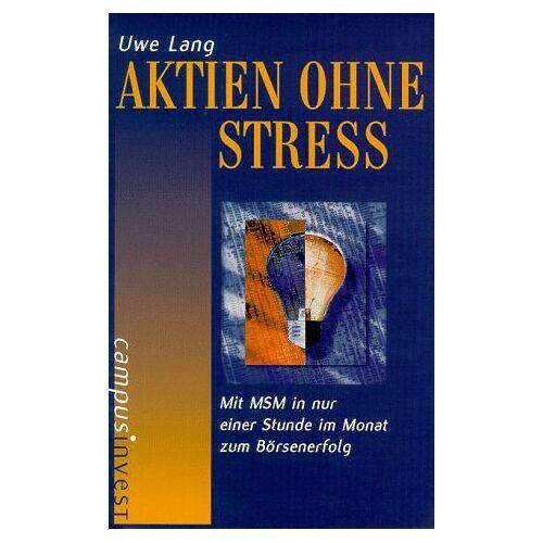 Uwe Lang - Aktien ohne Stress - Preis vom 23.01.2021 06:00:26 h