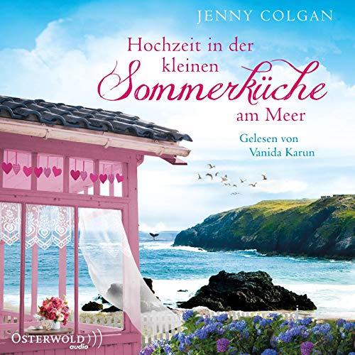 Jenny Colgan - Hochzeit in der kleinen Sommerküche am Meer: 2 CDs (Floras Küche, Band 2) - Preis vom 06.04.2020 04:59:29 h