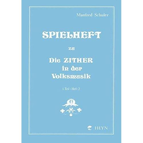 Manfred Schuler - Spielheft zu Die Zither in der Volksmusik Band 1 - Spielheft 2 - Preis vom 05.05.2021 04:54:13 h