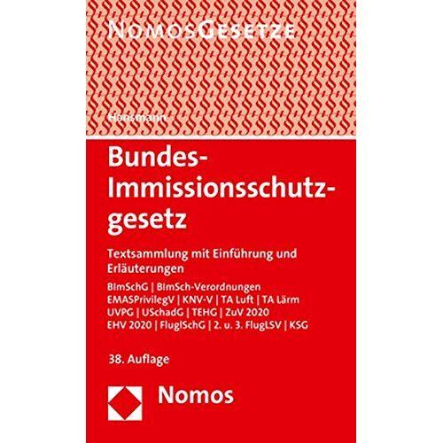 Klaus Hansmann - Bundes-Immissionsschutzgesetz: Textsammlung mit Einführung und Erläuterungen - Rechtsstand: 1. März 2020 - Preis vom 11.05.2021 04:49:30 h