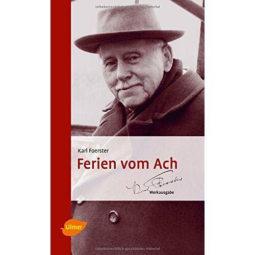 Karl Foerster - Ferien vom Ach - Preis vom 09.04.2021 04:50:04 h