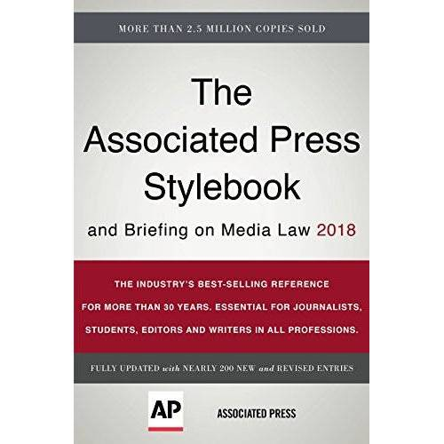 The Associated Press - The Associated Press Stylebook 2018: and Briefing on Media Law (Associated Press Stylebook and Briefing on Media Law) - Preis vom 06.09.2020 04:54:28 h