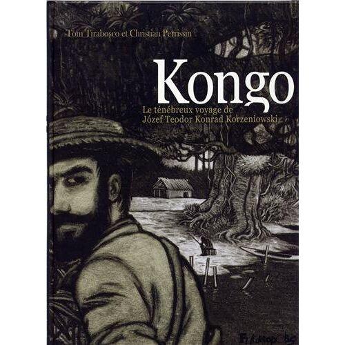 - Kongo : Le ténébreux voyage de Jozef Teodor Konrad Korzeniowski - Preis vom 28.02.2021 06:03:40 h