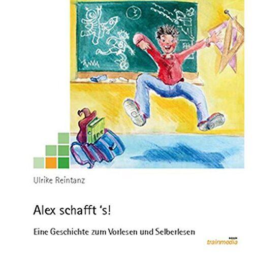 - Alex schafft 's!: Eine Geschichte zum Vorlesen und Selberlesen - Preis vom 20.10.2020 04:55:35 h