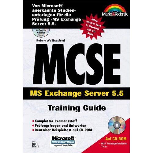 Robert Wallingsford - MCSE MS Exchange Server 5.5 - Preis vom 21.10.2020 04:49:09 h