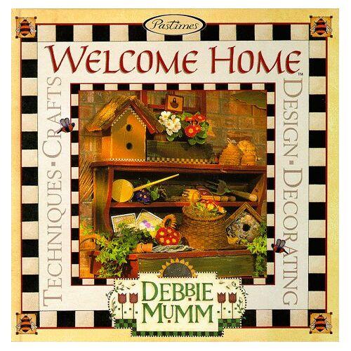 Debbie Mumm - Welcome Home: Debbie Mumm - Preis vom 27.02.2021 06:04:24 h