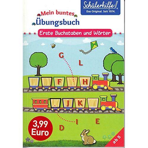 Schülerhilfe - Schülerhilfe! - Mein buntes Übungsbuch - Erste Buchstaben und Wörter - Preis vom 14.04.2021 04:53:30 h
