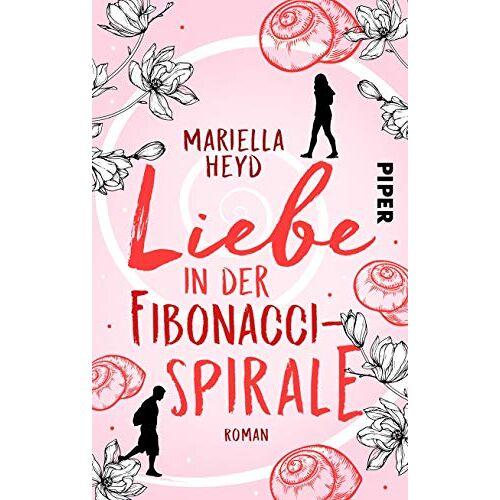 Mariella Heyd - Liebe in der Fibonacci-Spirale: Roman - Preis vom 08.05.2021 04:52:27 h