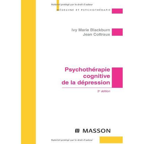 Jean Cottraux - Psychothérapie cognitive de la dépression - Preis vom 23.02.2021 06:05:19 h