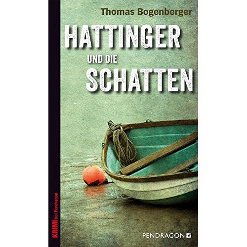 Thomas Bogenberger - Hattinger und die Schatten (Ein Fall für Hattinger) - Preis vom 21.10.2020 04:49:09 h