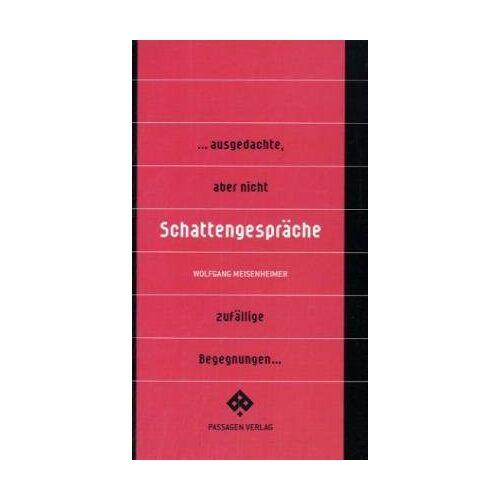 Wolfgang Meisenheimer - Schattengespräche - Preis vom 10.04.2021 04:53:14 h