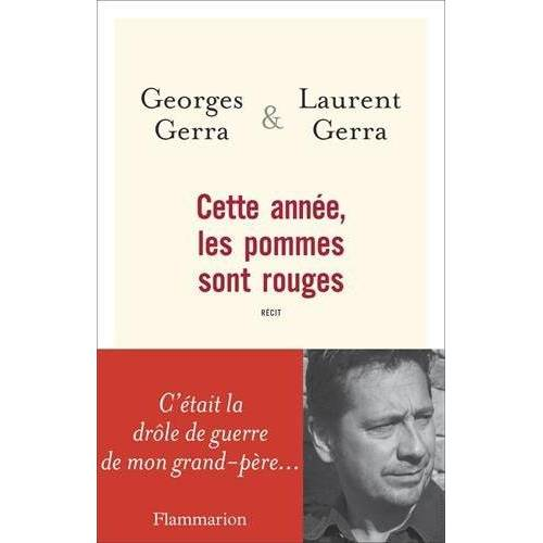 Georges Gerra - Cette année, les pommes sont rouges : C'était la drôle de guerre de mon grand-père - Preis vom 20.10.2020 04:55:35 h
