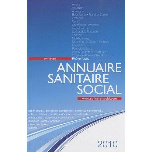 ONPC - Annuaire sanitaire social 2010 : Rhône-Alpes - Preis vom 25.10.2020 05:48:23 h