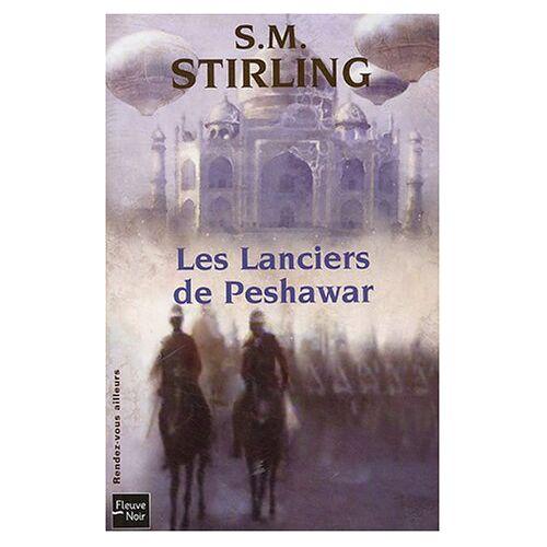 Stirling, S. M. - Les Lanciers de Peshawar - Preis vom 06.05.2021 04:54:26 h
