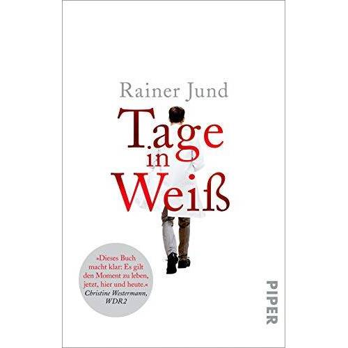 Rainer Jund - Tage in Weiß - Preis vom 07.05.2021 04:52:30 h