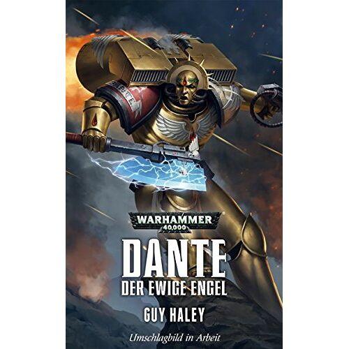 Guy Haley - Warhammer 40.000 - Dante - Preis vom 07.04.2020 04:55:49 h