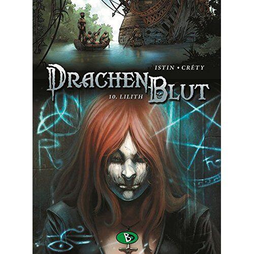 Jean-Luc Istin - Drachenblut #10: Lilith - Preis vom 09.05.2021 04:52:39 h