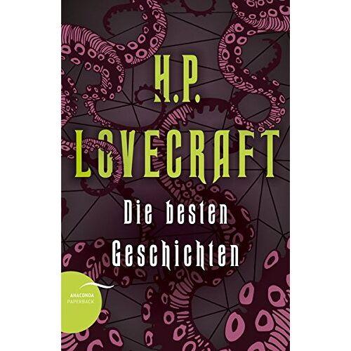 Lovecraft, H. P. - H. P. Lovecraft - Die besten Geschichten - Preis vom 18.01.2020 06:00:44 h
