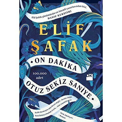 Elif Safak - On Dakika Otuz Sekiz Saniye - Preis vom 19.01.2021 06:03:31 h