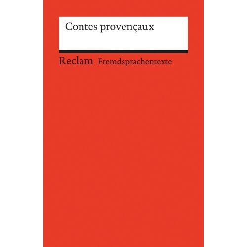Ernst Kemmner - Contes Provencaux: (Fremdsprachentexte) - Preis vom 20.10.2020 04:55:35 h