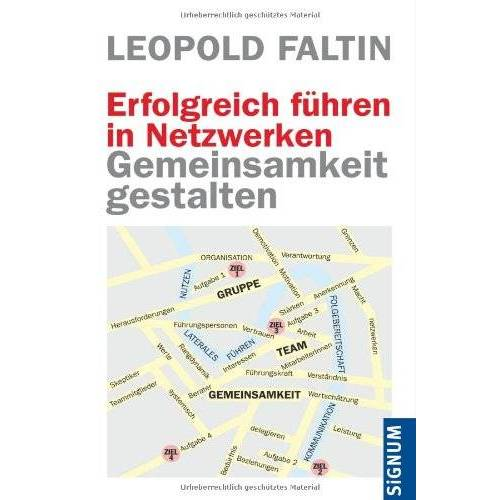 Leopold Faltin - Erfolgreich führen in Netzwerken: Gemeinsamkeit gestalten - Preis vom 24.05.2020 05:02:09 h