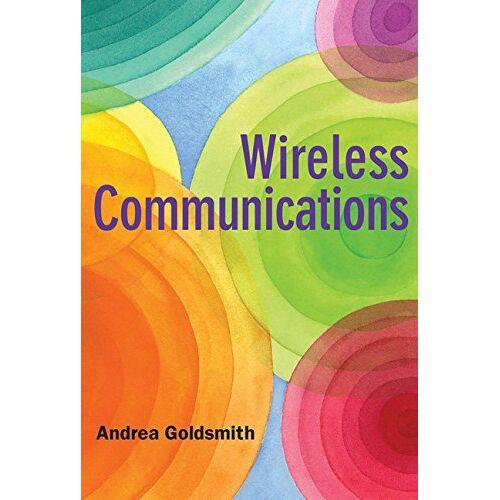 Andrea Goldsmith - Wireless Communications - Preis vom 26.09.2020 04:48:19 h